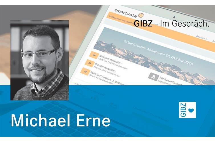 VORANKÜNDIGUNG «GIBZ – Im Gespräch» vom 5.12.19 mit Michael Erne, Politikwissenschafter und Co-Projektleiter von smartvote
